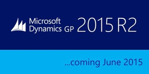 Microsoft Dynamics GP 2015 R2 New Features – See what's coming in June 2015
