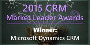 7 Reasons Why Microsoft Dynamics CRM Beats Salesforce – 2015 Market Leader Awards