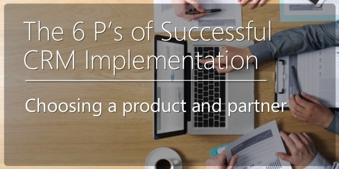 6 Ps of Successful CRM Implementation (blog Image 2)