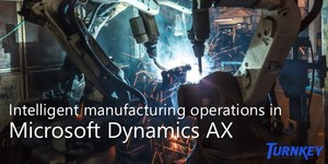Intelligent Manufacturing Operations in Microsoft Dynamics AX