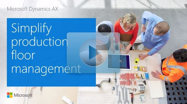 Dynamics 365 for Operations (AX) - Guided Tour Manufacturing image
