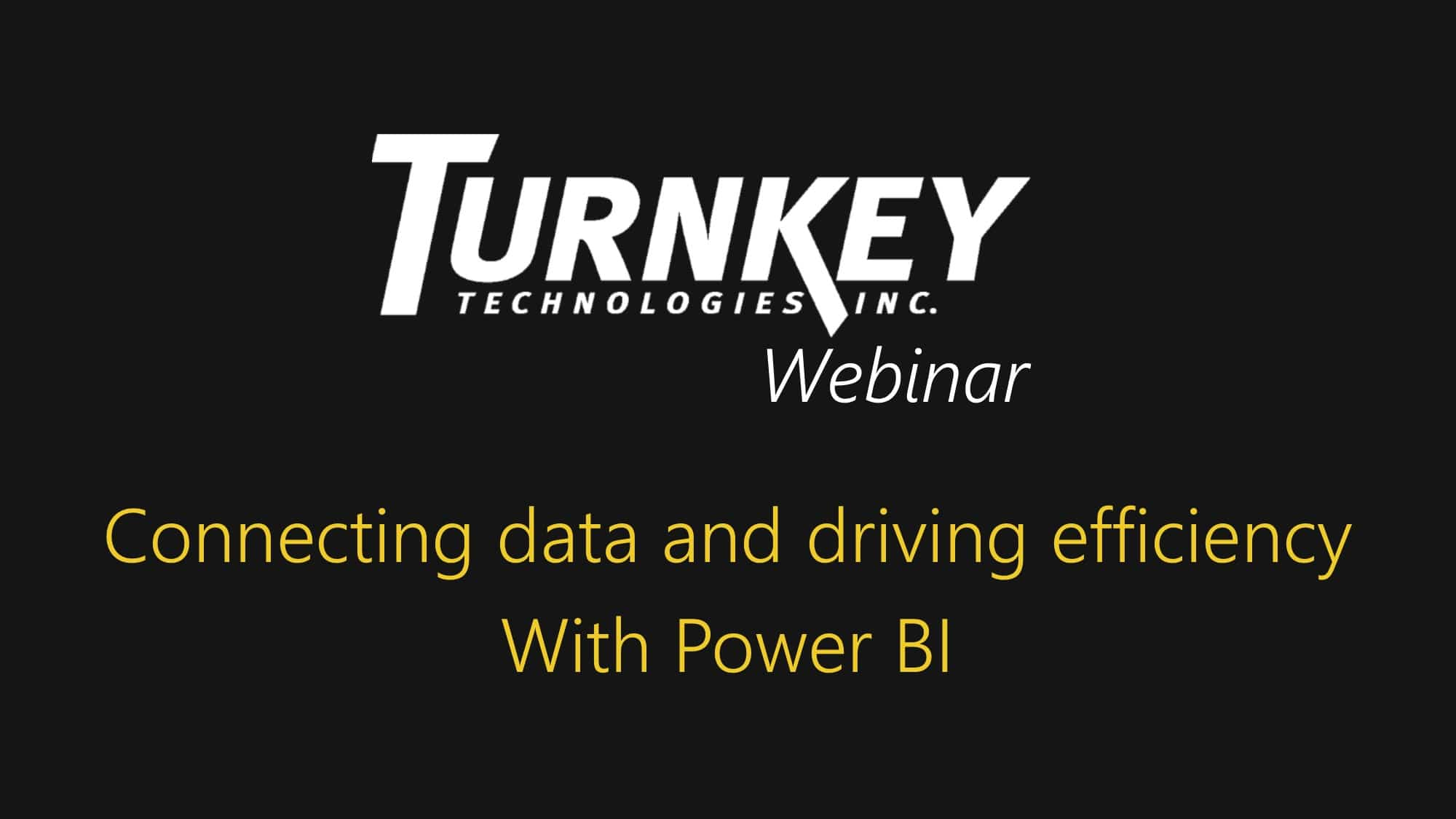 Microsoft Power BI on-demand webinar - Turnkey Technologies