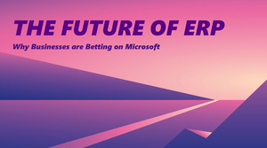 The future of ERP is in Microsoft's favor. Here's why.