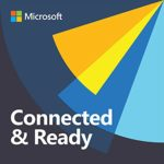 microsoft dynamics podcast by microsoft connected and ready with Chris Gherardini