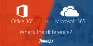 office 365 vs microsoft 365 whats the difference